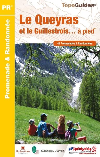 Nouveau topoguide de randonnées du Guillestrois Queyras
